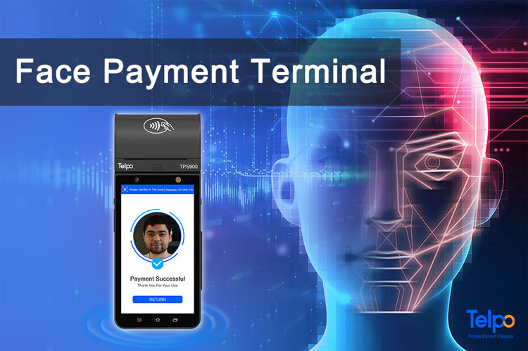 Telpo-Face Recognition Empowers Face Payment Growth-1